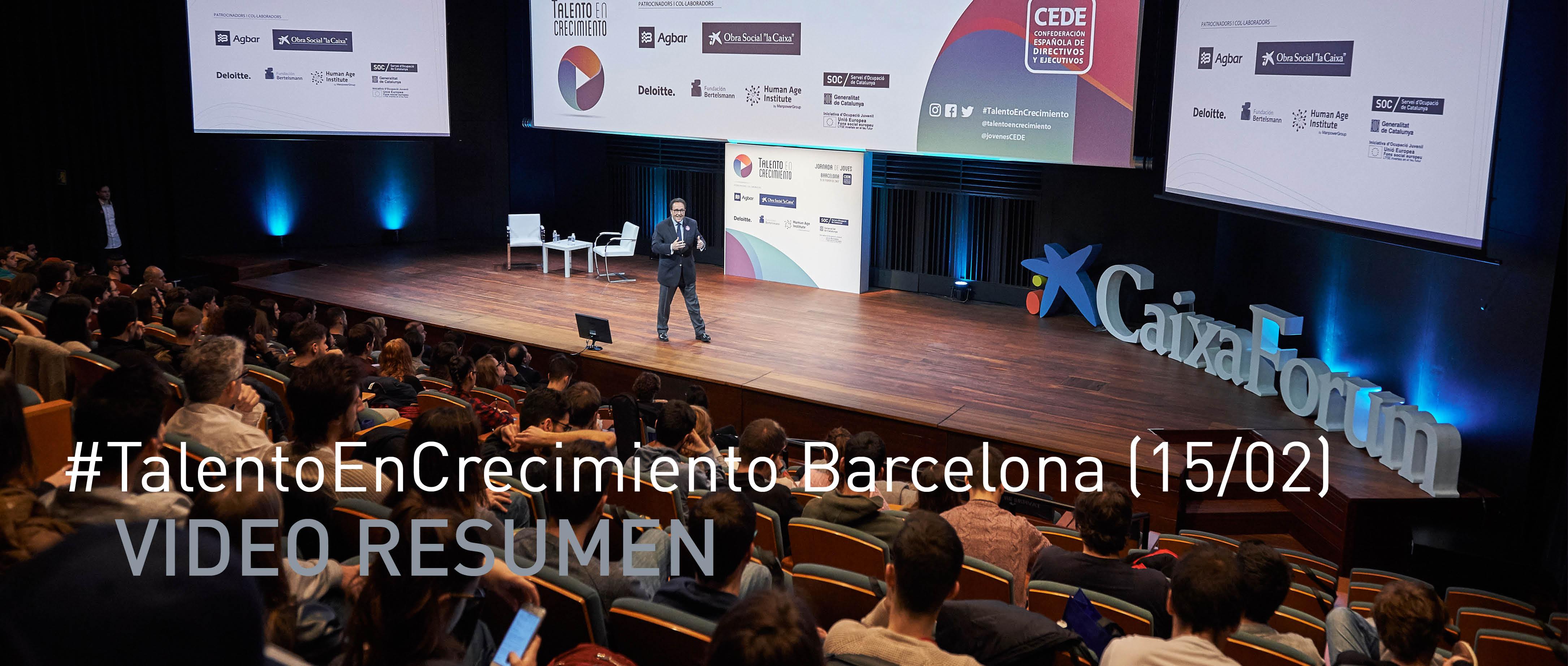 Video Resumen #TalentoEnCrecimiento Barcelona